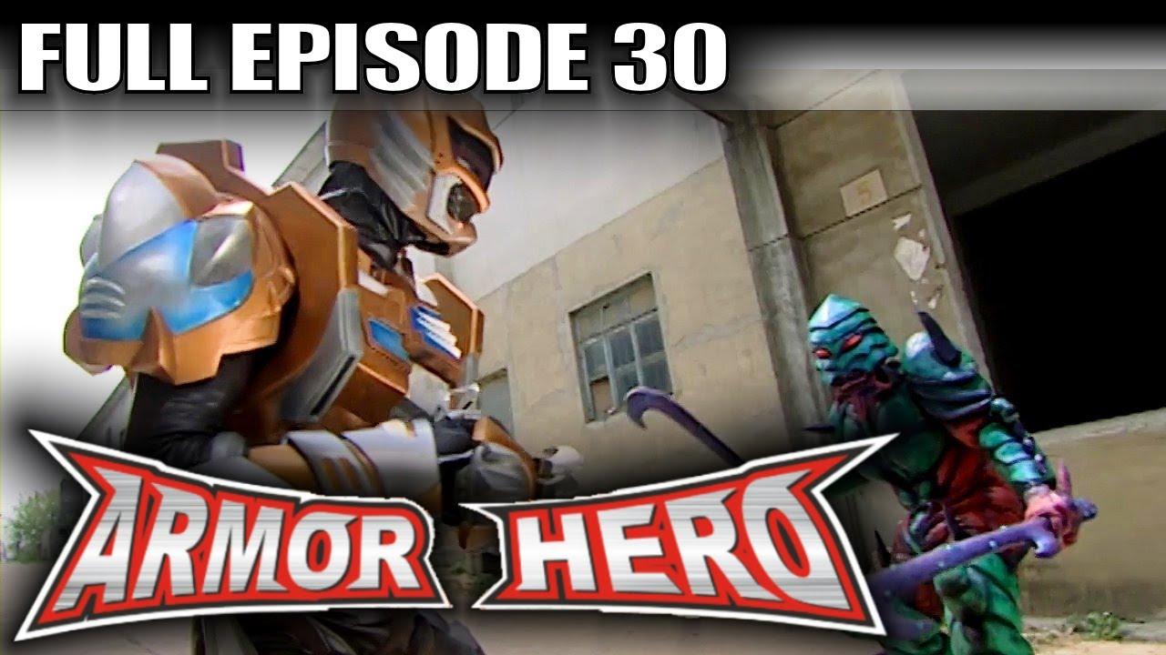 Armor hero 30 official full episode english dubbing amp subtitle