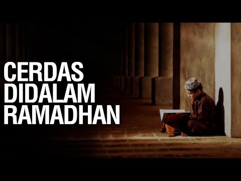 Cerdas di Dalam Ramadhan - Ustadz Ahmad Zainuddin Al Banjary