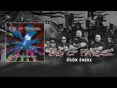 End Of Paradise - Ősök éneke (Hivatalos szöveges videó / Official lyric video)