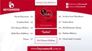 CİHANIN MEFHARİ / MURAT NECİPOĞLU