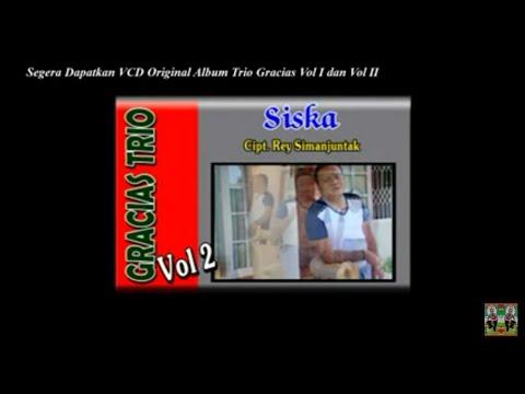 Trio Gracias   Siska (official Video) Lagu Batak Terbaru
