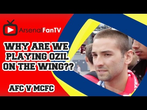 Why Are We Playing Ozil On The Wing?? - Arsenal 2 Manchester City 2