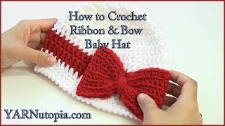 How to Crochet a Ribbon and Bow Baby Hat