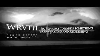 WRVTH - Into Bloom (lyric video)