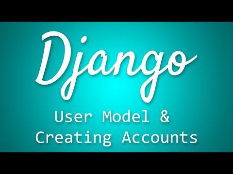 Django Tutorial for Beginners - 35 - User Model and Creating Accounts