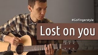 Lost on you (LP fingerstyle cover) | GoFingerstyle