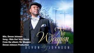 Ride Out Your Storm By Devon Johnson