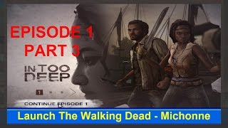 The Walking Dead - Michonne In Too Deep Episode 1 part 3 - Game world
