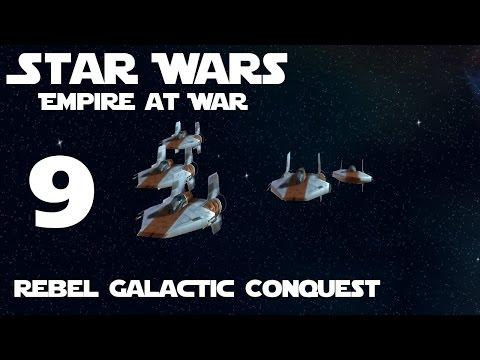 Star Wars: Empire At War Rebel Galactic Conquest Part 9