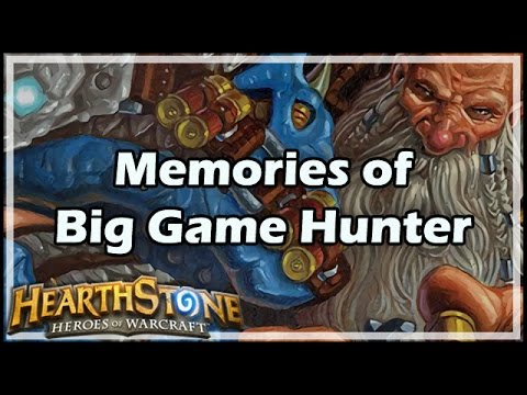 [Hearthstone] Memories of Big Game Hunter