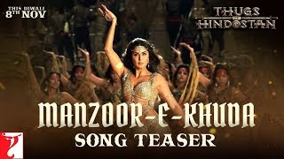 Manzoor E Khuda Song Teaser Out Thugs Of Hindostan Aamir Katrina Fatima