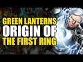 Green Lanterns Rebirth One Shot: Origin of The First Lantern Ring