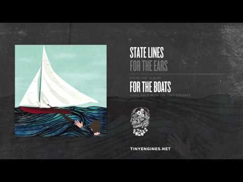 State Lines - For The Ears