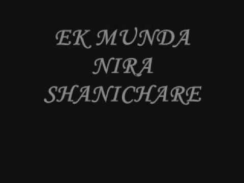 EK MUNDA NIRA SANICHAR