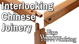 Interlocking Chinese Joinery with Andrew Hunter