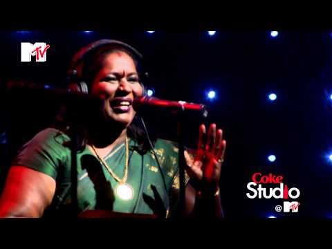 VethalaiKailash Kher & ChinnaponnuCoke Studio  MTVS01E01