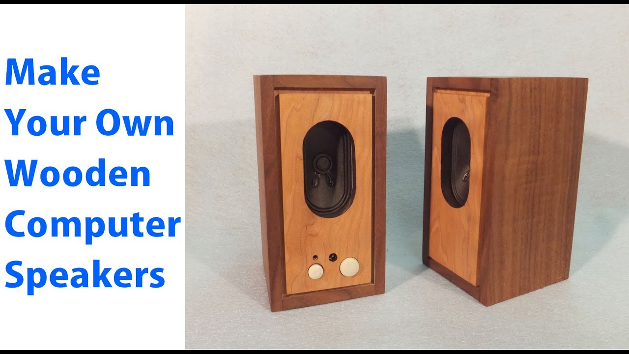 How To Make Wood Speakers For Your Computer Mini