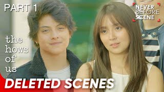 'The Hows of Us' Deleted Scenes | Part 1 | Never Before Scene