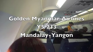 (HD) Golden Myanmar Airlines Airbus A320 Flight Report: Y5 233 Mandalay to Yangon