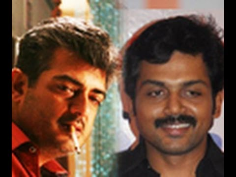 Karthi all praise for Ajith