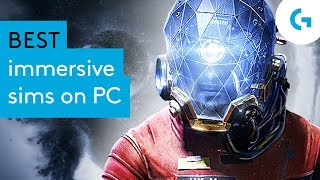 Best immersive sims on PC