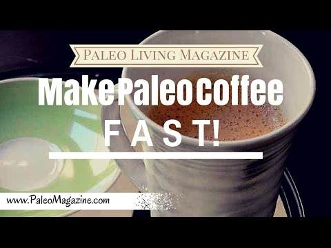 Make Paleo Coffee Fast - with coffee++ and milk frother