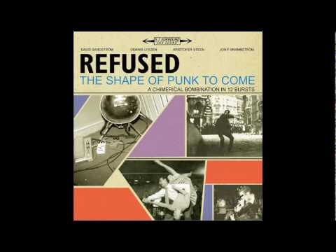 Refused - Refused Are Fuckin Dead