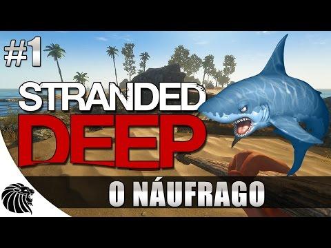STRANDED DEEP: Gameplay #1 - O Náufrago [PT-BR]