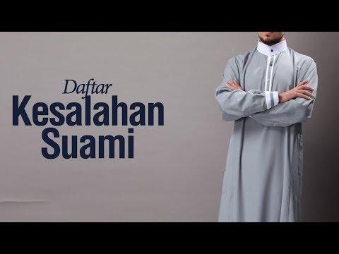 Daftar Kesalahan Suami #1 - Ustadz Ahmad Zainuddin Al-Banjary