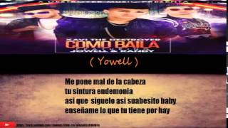 Xavi The Destroyer Ft Yowell Y Randy - Como Baila ( Letra ) + ( Link De Descarga)