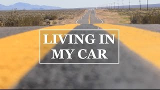 LIVING IN MY CAR - DAY 10 - INTO THE DESERT