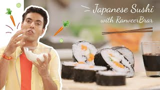 How To Make Japanese Veg Sushi At Home - Recipe From Chef Ranveer Brar
