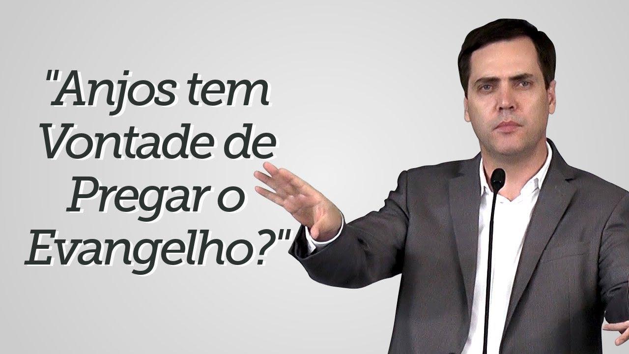 """""""Anjos tem vontade de Pregar o Evangelho?"""" - Leandro Lima"""