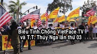 Bieu Tinh chong VietFace TV & Thuy Nga lan thu 03