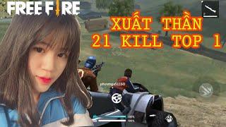 [Garena Free Fire] Trận Đấu Xuất Thần 21 KILL TOP 1 | Sỹ Kẹo