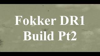 DW Hobby Fokker DR1 build Pt2 RC Model Geeks