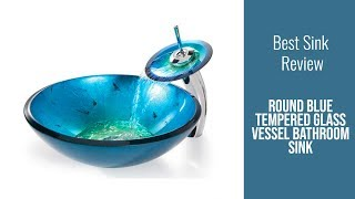 Bathroom Sink Review - Round Blue Tempered Glass Vessel Bathroom Sink