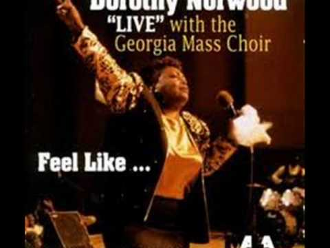 I Stepped Out by Dorothy Norwood with the Georgia Mass Choir