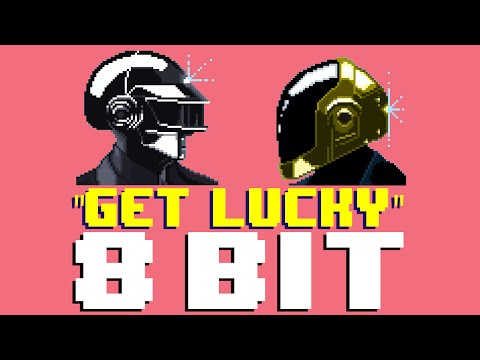 Get Lucky (8 Bit Remix Cover Version) [Tribute to Daft Punk] - 8 Bit Universe #1