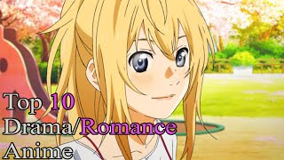 Top 10 Drama/Romance Anime