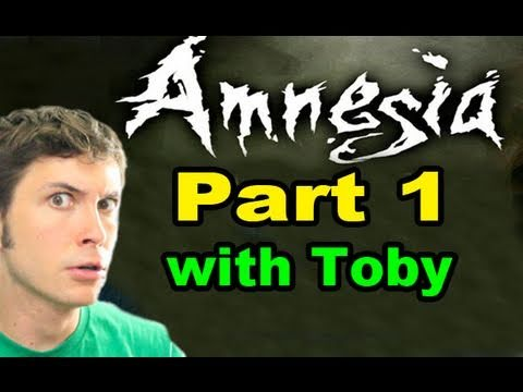 Let's Play Amnesia: The Dark Descent - Part 1 - INTRO (Toby Sucks At Gaming)