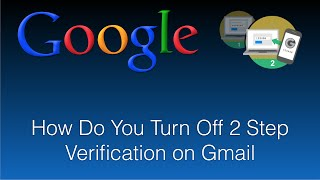 How Do You Turn Off 2 Step Verification on Gmail