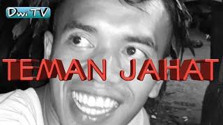 TEMAN JAHAT // KUMPULAN VIDIO INSTAGRAM DWI_TV