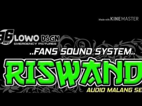 Riswanda Audio. Dj Malang Raya   Malang Raya Sound Lovers
