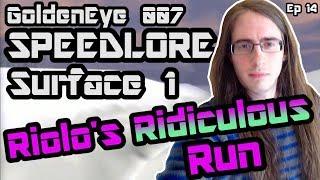 Surface 1 SA & 00A (GoldenEye 007 SpeedLore Episode 14: Riolo's Ridiculous Run)