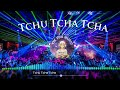 Tchu Tcha Tcha   Tik Tok Music