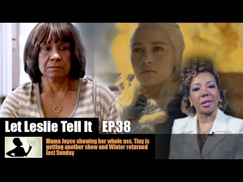 Let LESLIE Tell It [38: Kandi marries, Tiny spins off, Game of Thrones recap]
