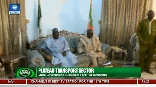 Plateau Government Subsidizes Transport Fare For Residents | News Across Nigeria |