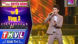 THVL | Ban nhạc quyền năng Mùa 2 – Tập 9[3]: Cô bé ngày xưa - Khắc Minh