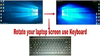 Rotate your computer screen to normal ।।NSC 24